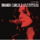 Cd Brandi Carlile Live At Benaroya Hall Lacrado [importado]